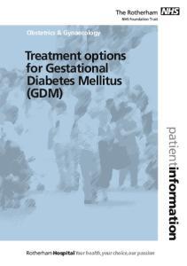 Treatment options for Gestational Diabetes Mellitus (GDM)