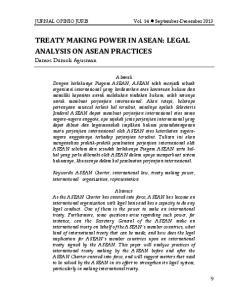 TREATY MAKING POWER IN ASEAN: LEGAL ANALYSIS ON ASEAN PRACTICES