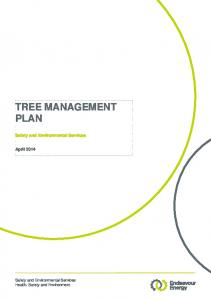TREE MANAGEMENT PLAN. Safety and Environmental Services. April Safety and Environmental Services. Health, Safety and Environment