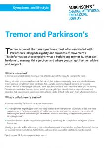 Tremor is one of the three symptoms most often associated with