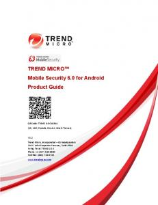 TREND MICRO Mobile Security 6.0 for Android Product Guide