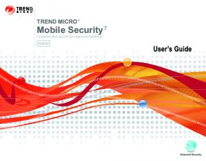 TREND MICRO. Mobile Security 7. Comprehensive security for enterprise handhelds