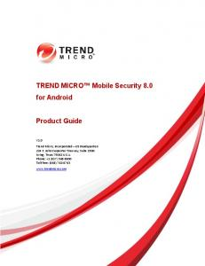 TREND MICRO Mobile Security 8.0 for Android Product Guide
