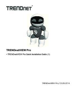 TRENDnetVIEW Pro. Ÿ TRENDnetVIEW Pro Quick Installation Guide (1)