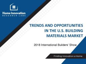 TRENDS AND OPPORTUNITIES IN THE U.S. BUILDING MATERIALS MARKET International Builders Show