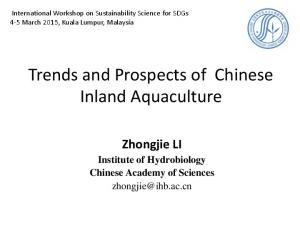 Trends and Prospects of Chinese Inland Aquaculture