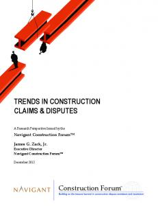 TRENDS IN CONSTRUCTION CLAIMS & DISPUTES