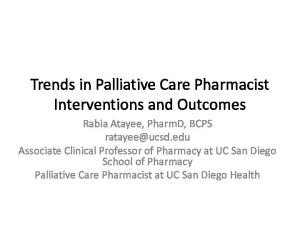 Trends in Palliative Care Pharmacist Interventions and Outcomes
