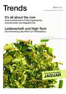 Trends JAGUAR. It s all about the cow Zwei amerikanische Fütterungsexperten revolutionieren die Silagetechnik