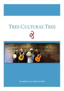 TRES CULTURAS TRES LA ESPAÑA DE LAS TRES CULTURAS