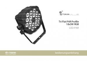 Tri Flat PAR Profile 18x3W RGB LED-PAR. bedienungsanleitung