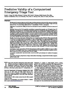 Triage staff prioritize emergency department (ED) Predictive Validity of a Computerized Emergency Triage Tool. Abstract