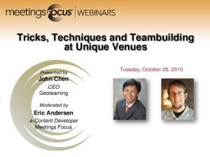 Tricks, Techniques and Teambuilding at Unique Venues