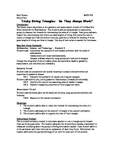 Tricky String Triangles: Do They Always Work?