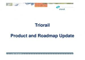 Triorail Product and Roadmap Update