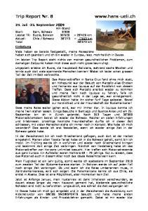 Trip Report Nr Juli -25. September 2009 Einleitung