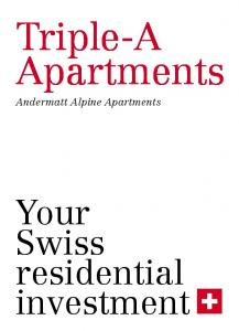 Triple-A Apartments. Andermatt Alpine Apartments. Your Swiss residential investment