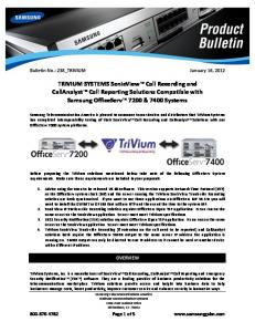 TRIVIUM SYSTEMS SonicView Call Recording and CallAnalyst Call Reporting Solutions Compatible with Samsung OfficeServ 7200 & 7400 Systems