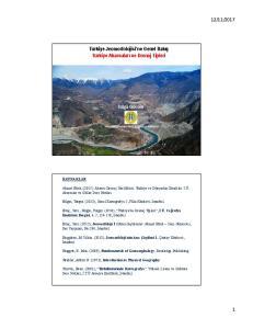 Türkiye Jeomorfolojisi ne Genel Bakış Türkiye Akarsuları ve Drenaj Tipleri
