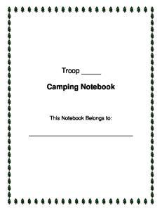Troop. Camping Notebook. This Notebook Belongs to:
