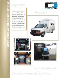Truck-mounted Systems. step-vans. hi-cubes. custom interiors CUSTOM VEHICLE AND TRAILER-MOUNTED SYSTEMS