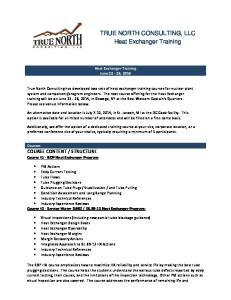 TRUE NORTH CONSULTING, LLC Heat Exchanger Training