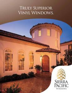 Truly Superior Vinyl Windows