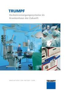 TRUMPF Deckenversorgungssysteme im Krankenhaus der Zukunft