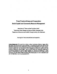 Trust, Trustworthiness and Cooperation: Social Capital and Community Resource Management