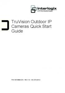 TruVision Outdoor IP Cameras Quick Start Guide