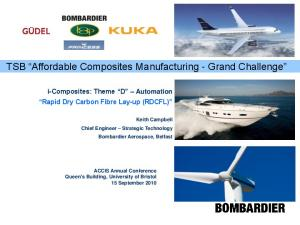 TSB Affordable Composites Manufacturing - Grand Challenge