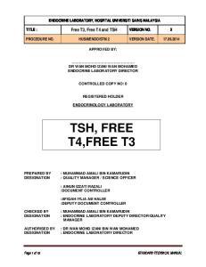 TSH, FREE T4,FREE T3