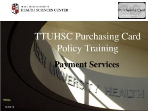 TTUHSC Purchasing Card Policy Training