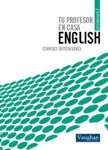 TU PROFESOR EN CASA. Intermediate 2 ENGLISH CURSO INTENSIVO