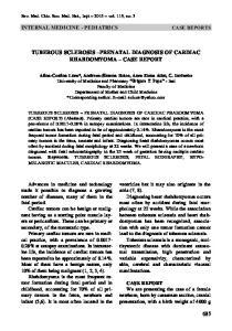 TUBEROUS SCLEROSIS PRENATAL DIAGNOSIS OF CARDIAC RHABDOMYOMA CASE REPORT