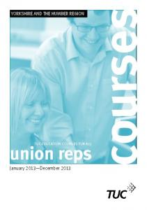 TUC EDUCATION COURSES FOR ALL