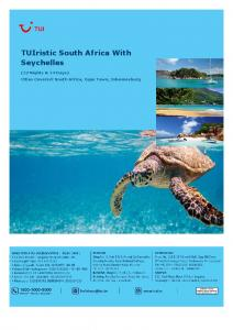 TUIristic South Africa With Seychelles. (13 Nights & 14 Days) Cities Covered: South Africa, Cape Town, Johannesburg