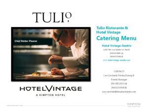 Tulio Ristorante & Hotel Vintage Catering Menu