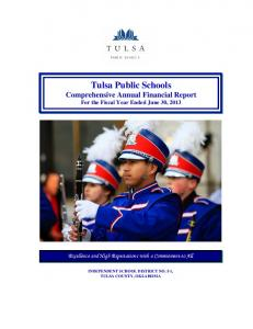 Tulsa Public Schools Comprehensive Annual Financial Report For the Fiscal Year Ended June 30, 2013