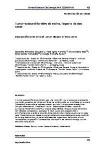 Tumor vasoproliferativo de retina. Reporte de dos casos