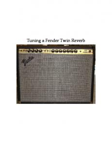 Tuning a Fender Twin Reverb