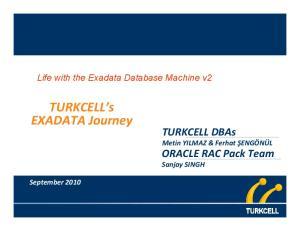 TURKCELL s EXADATA Journey