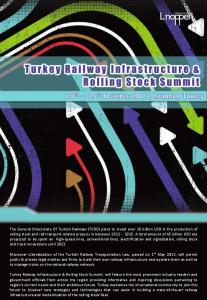 Turkey Railway Infrastructure & Rolling Stock Summit 24 th 25 th October 2013, Istanbul, Turkey