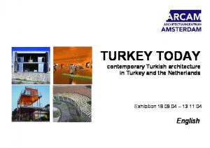 TURKEY TODAY contemporary Turkish architecture in Turkey and the Netherlands