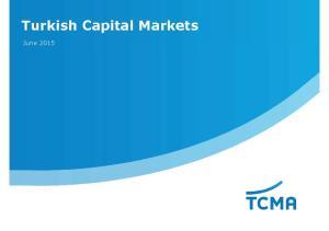Turkish Capital Markets. June 2015