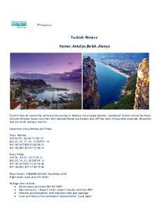 Turkish Riviera. Kemer,Antalya,Belek,Alanya