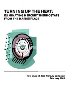 TURNING UP THE HEAT: ELIMINATING MERCURY THERMOSTATS FROM THE MARKETPLACE