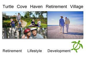 Turtle Cove Haven Retirement Village. Retirement Lifestyle Development