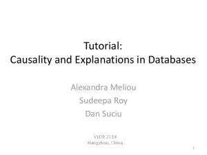 Tutorial: Causality and Explanations in Databases