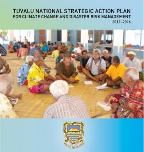TUVALU NATIONAL STRATEGIC ACTION PLAN FOR CLIMATE CHANGE AND DISASTER RISK MANAGEMENT
